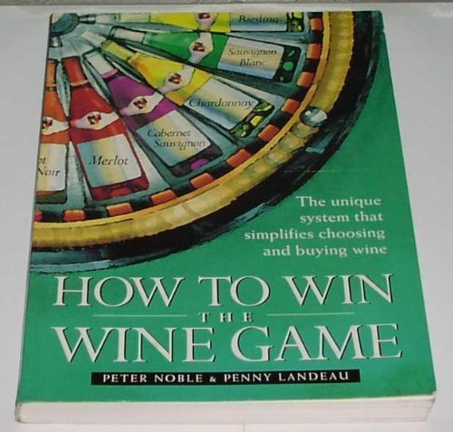 9780552143059: How to Win the Wine Game