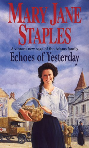 9780552143752: Echoes Of Yesterday: A Novel of the Adams Family Saga