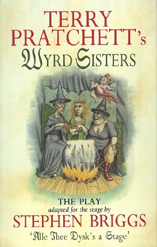 9780552144308: Wyrd Sisters - Playtext (Discworld)