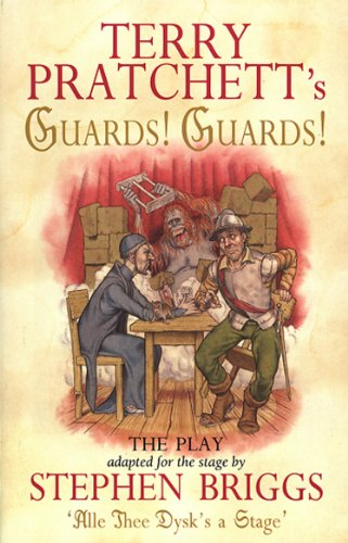 9780552144315: Terry Pratchett's Guards! Guards! The Play (Discworld Series)