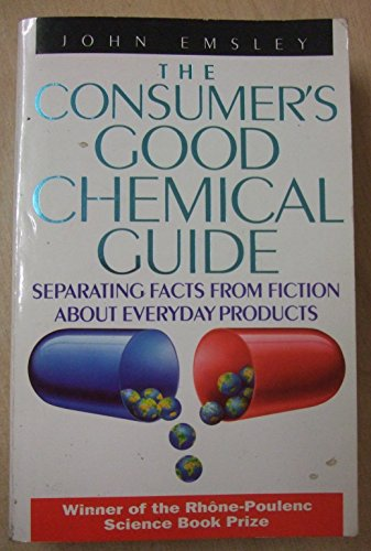 9780552144353: The Consumer's Good Chemical Guide: Separating Fact from Fiction About Everyday Products