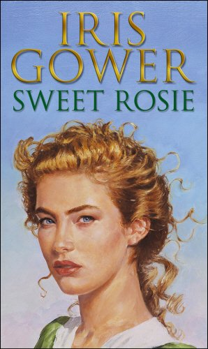 Sweet Rosie (Firebird) (0552144495) by Iris Gower