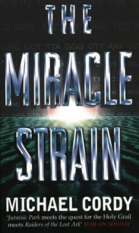 9780552145787: The Miracle Strain