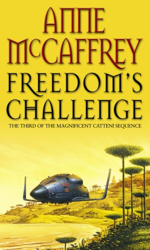 9780552146272: Freedom's Challenge (Catteni Sequence)