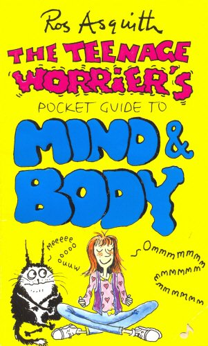 9780552146432: TEENAGE WORRIERS GUIDE TO MIND AND BODY (Teenage Worrier's Pocket Guides)
