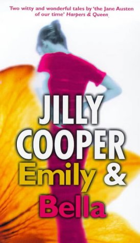 Emily and Bella (0552146951) by Jilly Cooper