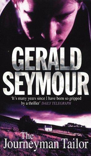 The Journeyman Tailor: Gerald Seymour