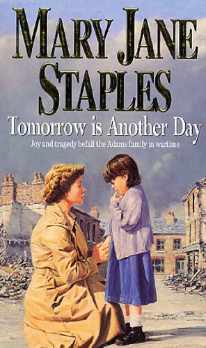 9780552147446: Tomorrow Is Another Day: An Adams Family Saga Novel