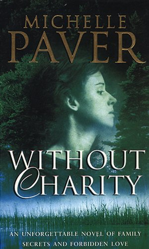 Without Charity (0552147524) by Michelle Paver