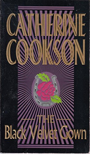 Black Velvet Gown: Catherine Cookson