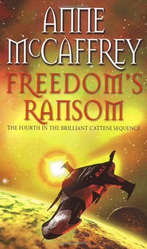 9780552149099: Freedom's Ransom (The Catteni Sequence)