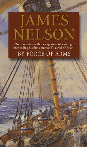 9780552149600: By Force Of Arms (Revolution at Sea)