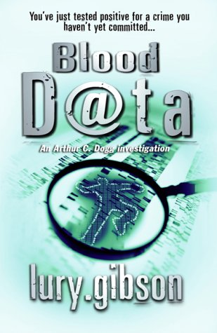 9780552149662: Blood Data (An Arthur C. Dogg investigation)