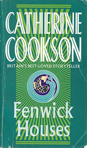 Fenwick Houses: Catherine Cookson