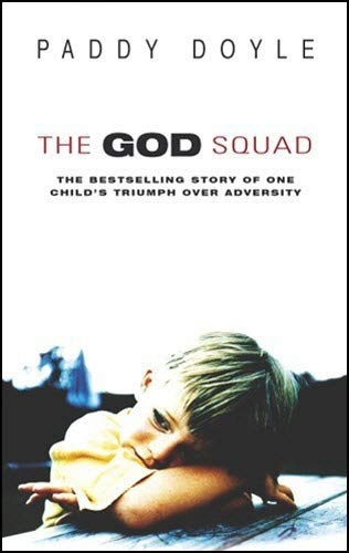 9780552150279: The God Squad: The Bestselling Story of One Child's Triumph Over Adversity
