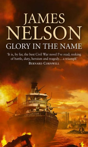 9780552150972: Glory in the Name: A Novel of the Confederate Navy