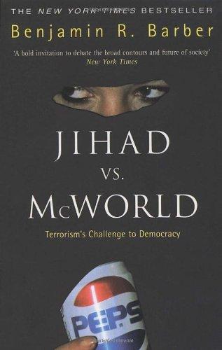 9780552151290: Jihad Vs McWorld: Terrorism's Challenge to Democracy
