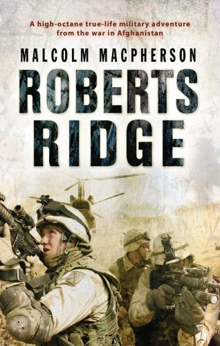 9780552151399: Roberts Ridge: A Story of Courage and Sacrifice on Takur Ghar Mountain, Afghanis