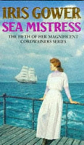 Sea Mistress (9780552151924) by Iris Gower