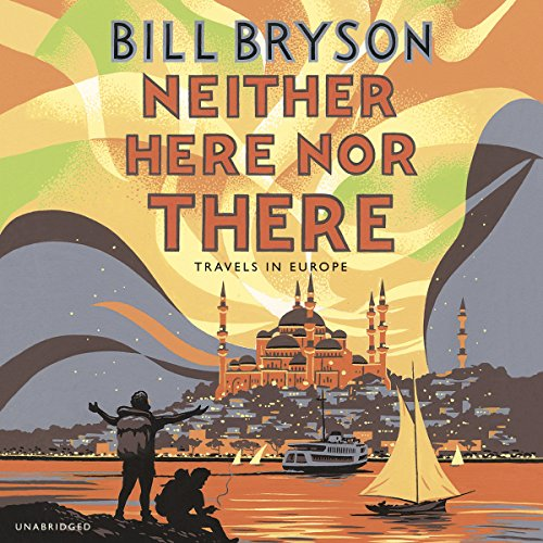 9780552152143: Neither Here, Nor There: Travels in Europe (Bryson)