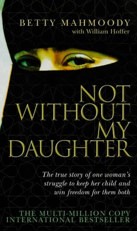 9780552152167: Not Without My Daughter