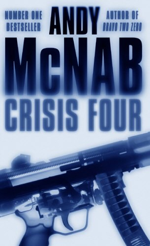 9780552152365: Crisis Four: (Nick Stone Thriller 2)