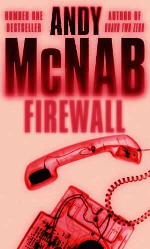 9780552152372: Firewall: (Nick Stone Thriller 3)