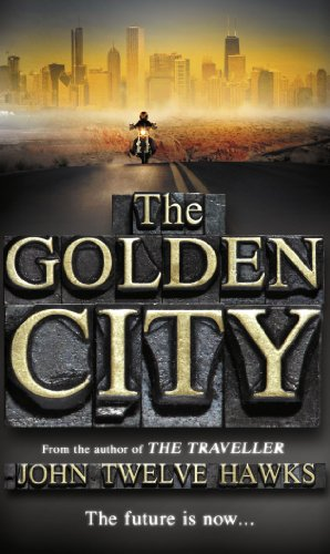 9780552153362: The Golden City. John Twelve Hawks (The Fourth Realm Trilogy)