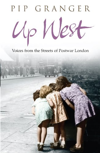 9780552153751: Up West: Voices from the Streets of Post-War London