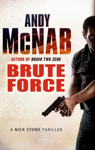 9780552153799: Brute Force (Nick Stone 11)