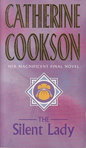 The Silent Lady: Cookson, Catherine