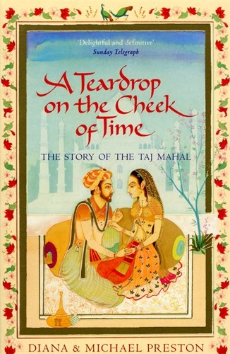 9780552154154: A Teardrop on the Cheek of Time: The Story of the Taj Mahal