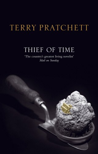 9780552154260: Thief Of Time: (Discworld Novel 26)