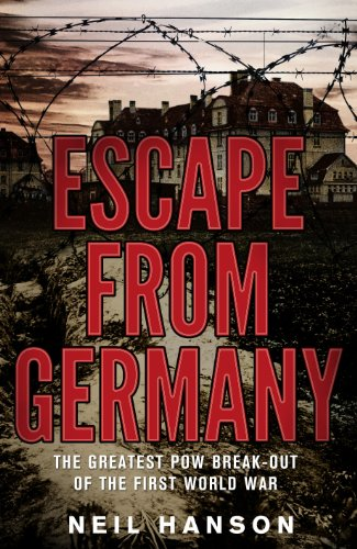 Escape from Germany: The Greatest POW Break-Out of the First World War (0552155497) by Hanson, Neil