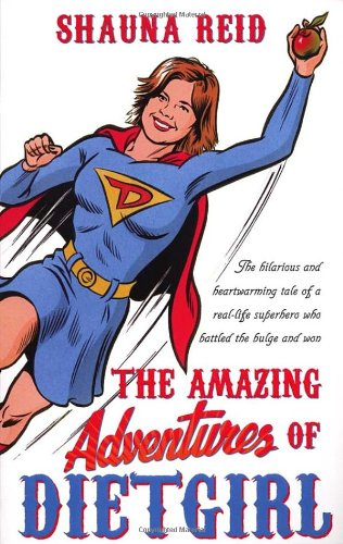 9780552155786: The Amazing Adventures of Dietgirl