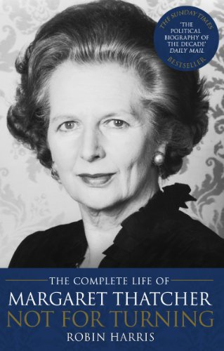 9780552155793: Not for Turning: The Complete Life of Margaret Thatcher