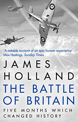 9780552156103: The Battle of Britain: The Unique True Story of Five Months Which Changed the War May -- October 1940