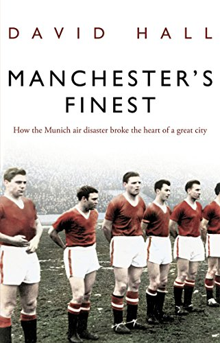 9780552156301: Manchester's Finest: How the Munich air disaster broke the heart of a great city