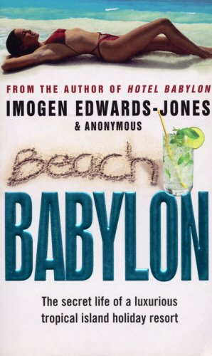 9780552156868: Beach Babylon: The secret life of a luxurious tropical island holiday resort