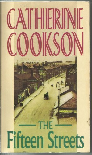 The Fifteen Streets: Catherine Cookson