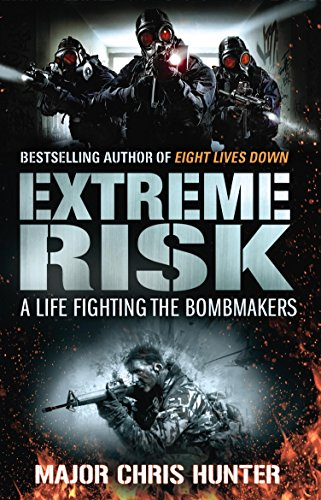 9780552157599: Extreme Risk: A Life Fighting the Bombmakers