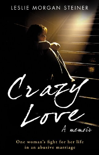 9780552158633: CRAZY LOVE: ONE WOMAN'S FIGHT FOR HER LIFE IN AN ABUSIVE MARRIAGE