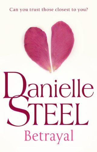 Betrayal: Danielle Steel