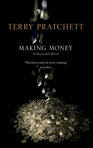9780552159333: Making Money: (Discworld Novel 36)
