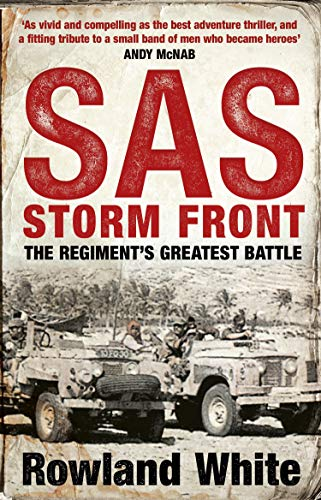 9780552160216: Storm Front: The Epic True Story of a Secret War, the SAS's Greatest Battle, and the British Pilots Who Saved Them
