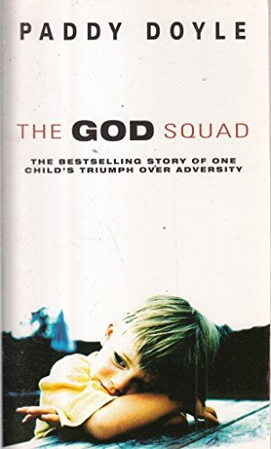 9780552160575: The God Squad, the Bestselling Story of One Child's Triumph over Adversity