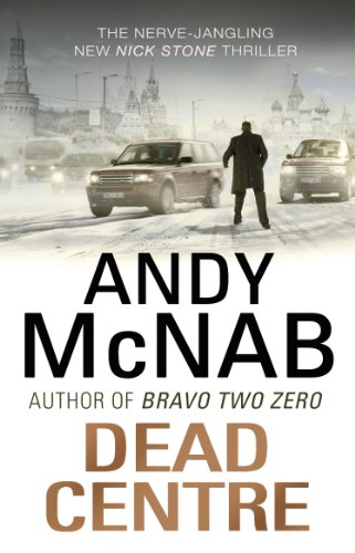 9780552161404: Dead Centre: (Nick Stone Thriller 14)