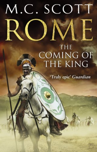 9780552161794: The Coming of the King: Historical Fiction: Rome