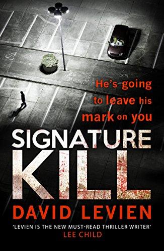 Signature Kill: David Levien