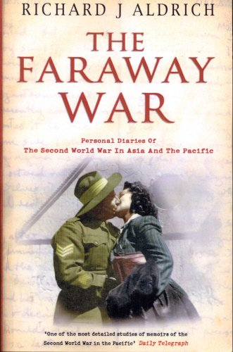 9780552162753: Faraway War: Personal Diaries of the Second World War in Asia and the Pacific